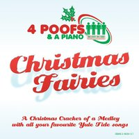 Christmas Fairies — 4 Poofs And A Piano