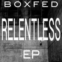 Relentless — Boxfed