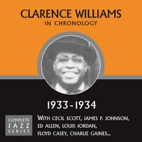 Complete Jazz Series 1933 - 1934 — Clarence Williams