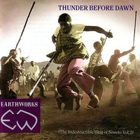 Thunder Before Dawn (The Indestructible Beat Of Soweto Vol.2) — сборник