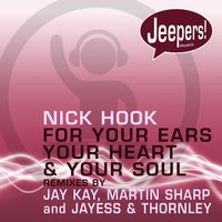 For Your Ears, Your Heart and Your Soul — Nick Hook