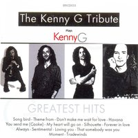 Greatest Hits — The Kenny G. Tribute