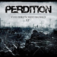 This Wretched World — Perdition