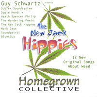 The New Jack Hippies Homegrown Collective — Guy Schwartz