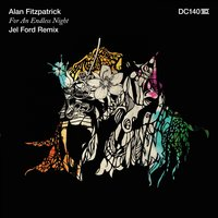 For an Endless Night — Alan Fitzpatrick
