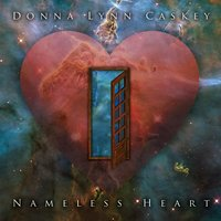 Nameless Heart — Donna Lynn Caskey
