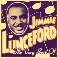 The Very Best Of — Jimmie Lunceford