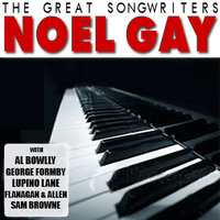 The Great Songwriters - Noel Gay — сборник