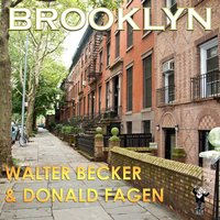 Brooklyn — Walter Becker