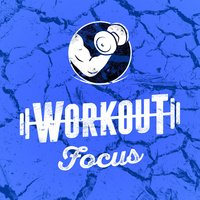 Workout Focus — Workout Buddy