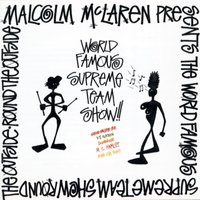 Round The Outside! Round The Outside! — Malcolm McLaren, The World's Famous Supreme Team