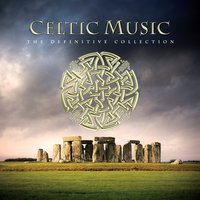 Celtic Music - The Definitive Collection — сборник