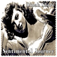 Sentimental Journey — Dinah Shore With Andre Previn