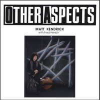 Other Aspects — Matt Kendrick, Fred Hersch