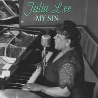 My Sin — Julia Lee