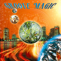 Groove Magic — Various Music Mosaic Artists