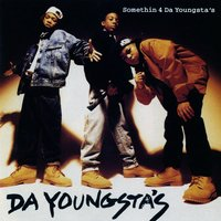 Somethin 4 The Youngsta's — Da Youngsta's