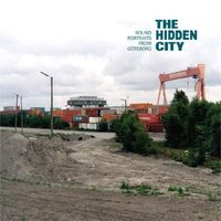The Hidden City - Sound Portraits From Goteborg — сборник