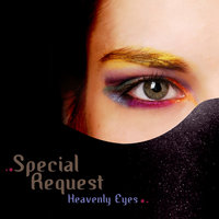 Heavenly Eyes — Special Request
