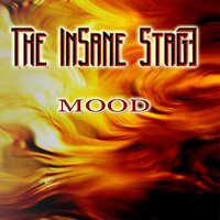 Mood — The insane stage