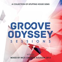 Groove Odyssey Sessions, Vol. 1 — Groove Assassin