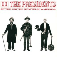 II — The Presidents of the United States of America