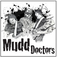 Bottom Dweller — The Mudd Doctors