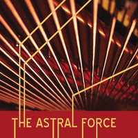 The Astral Force — The Astral Force