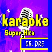 Super Karaoke Hits: Dr. Dre — Marcus Scott Band