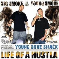 Life of a Hustla — Young Dove Shack
