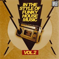 In the Style of Funky House Music - Vol. 2 — сборник