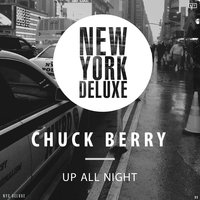 Up All Night — Chuck Berry