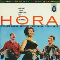 Hora! Songs And Dances Of Israel — Oranim Zabar Troupe