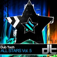 Dub Tech All Stars Volume 5 — сборник