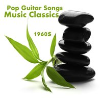 Pop Guitar Songs: 1960s Music Classics — The O'Neill Brothers Group