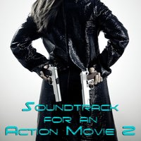 Soundtrack for an Action Movie Vol. 2 — сборник