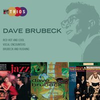 Sony Jazz Trios — Джордж Гершвин, Ирвинг Берлин, The Dave Brubeck Quartet