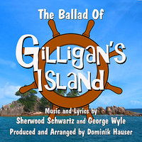 Ballad Of Gilligan's Island, The - Theme from the classic TV Series (Sherwood Schwartz, George Wyle) — Dominik Hauser