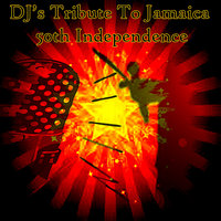 DJ's Tribute To Jamaica 50th Independence — сборник