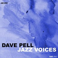 Jazz Voices — Dave Pell