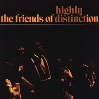 Highly Distinct — The Friends Of Distinction