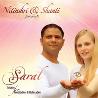 Saral: Music for Meditation and Relaxation — Nitinshri & Shanti