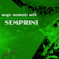 Magic Moments — Semprini Orchestra, Semprini, Феликс Мендельсон