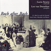 Bach After Bach — Leo van Doeselaar, Lucia Swarts