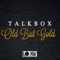 Old But Gold — Talkbox