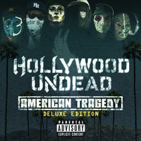 American Tragedy — Hollywood Undead