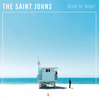 Dead Of Night — The Saint Johns
