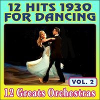12 Hits 1930 for Dancing - Vol. 2 — сборник