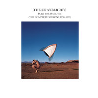 Bury The Hatchet — The Cranberries