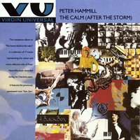 The Calm (After The Storm) — Peter Hammill